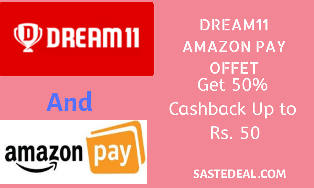 Dream11 Amazon Pay  50% Cashback Offer – Dream11 APK