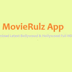 MovieRulz App 2020 – Watch Free Bollywood & Hollywood HD Movies