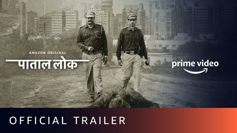 Pataal Lok Web Series Watch Online Free On Amazon Prime
