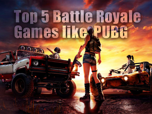 Top 5 Battle Royale Games like PUBG