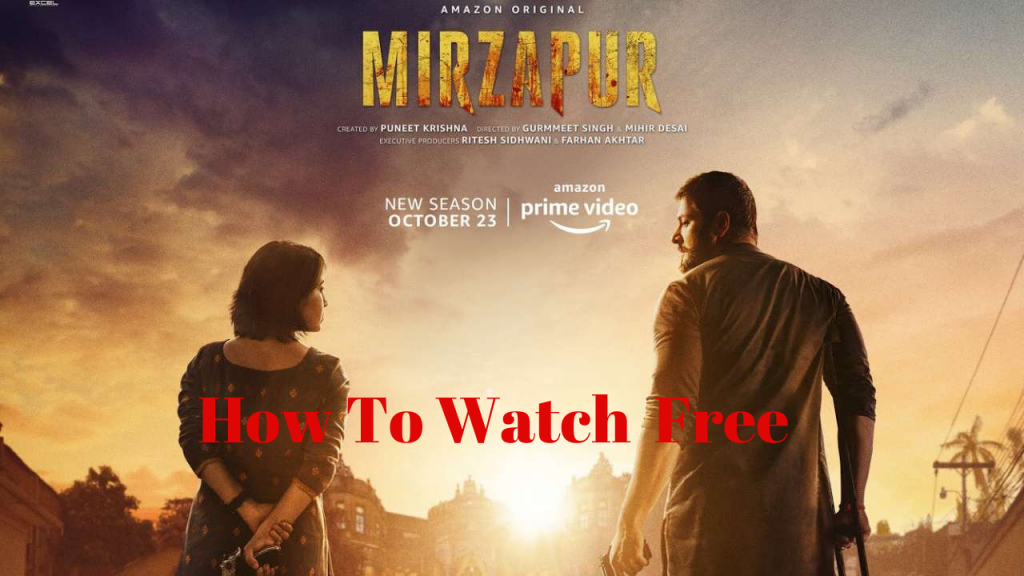 How To Watch Free Mirzapur Season 2 Online