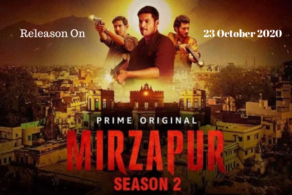 Mirzapur Season 2 Web Series Release Date, Review & Trailer