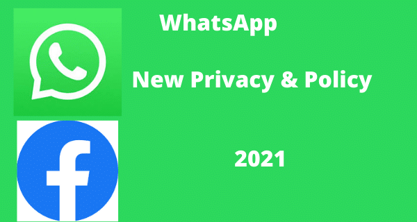 WhatsApp new privacy & policy