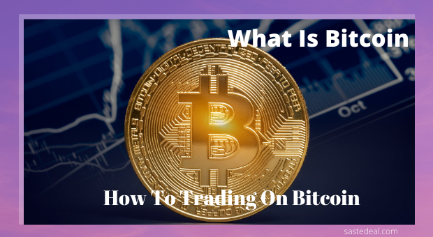 How To Do Trading On Bitcoin