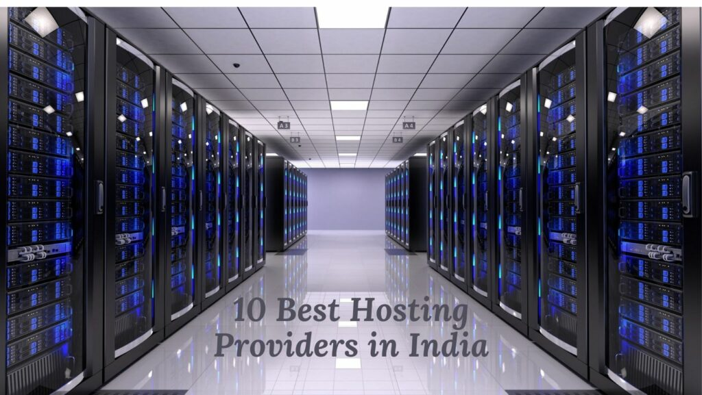 10 best Web Hosting providers in India 2021