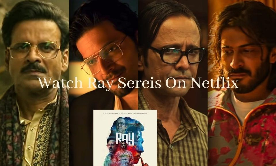 How To Watch Ray Web Series On Netflix for Free