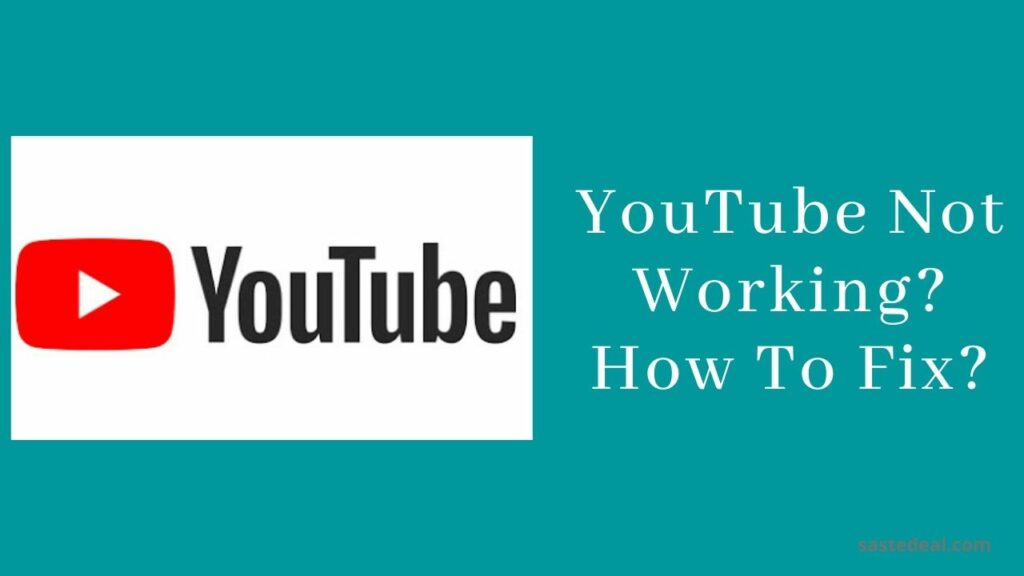 Why YouTube is not working