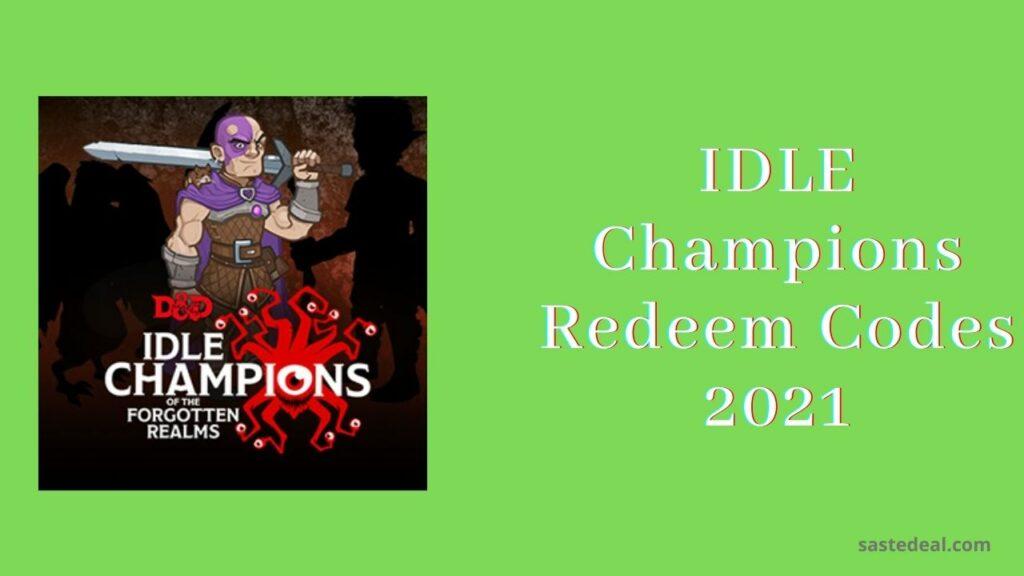 Idle champions redeem codes 2021