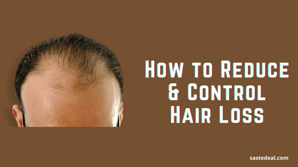 How To Control Hair Loss