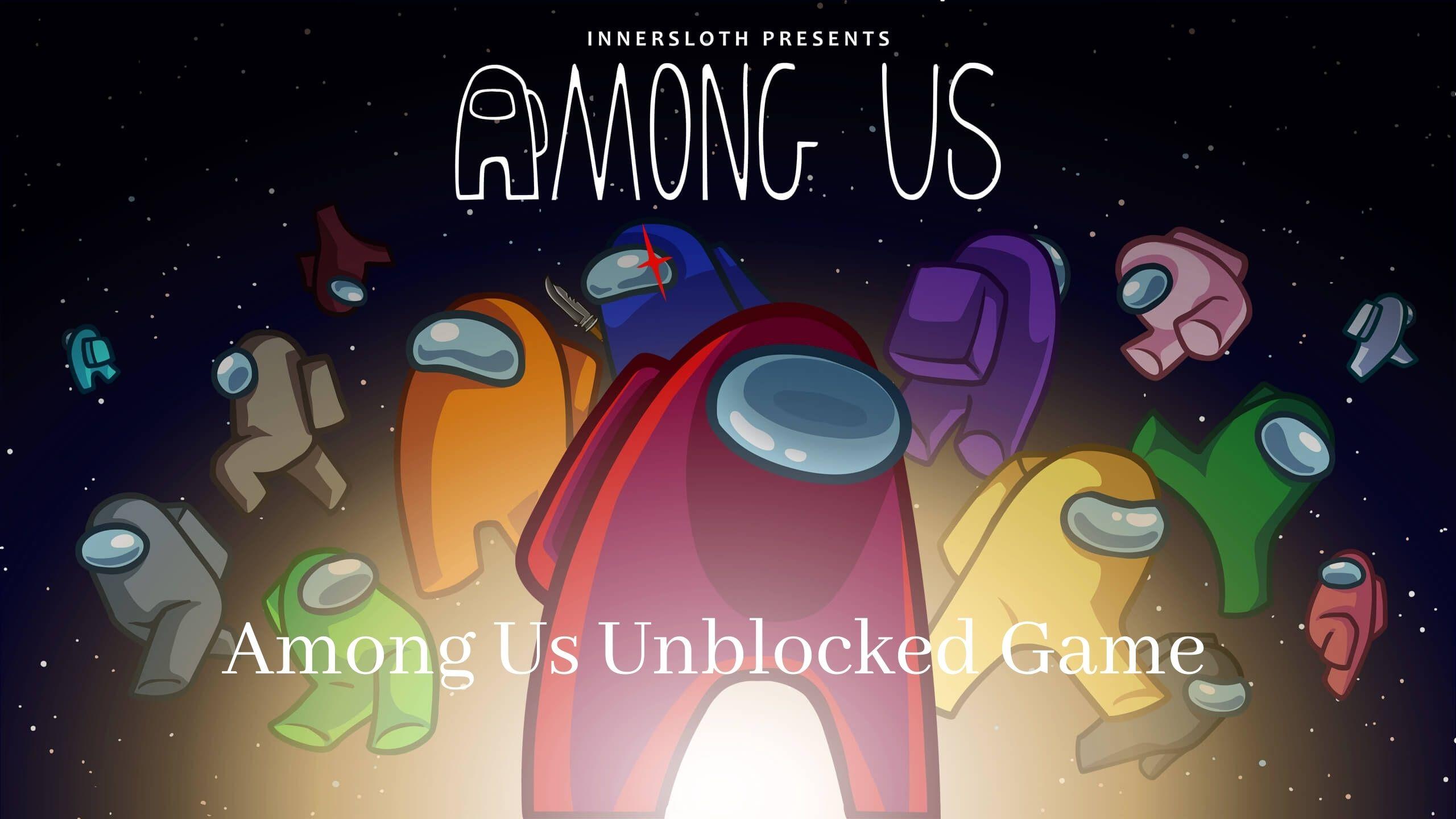 Among Us Unblocked