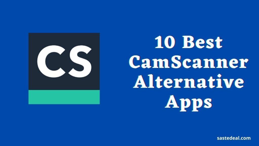 CamScanner Alternative Apps For Android