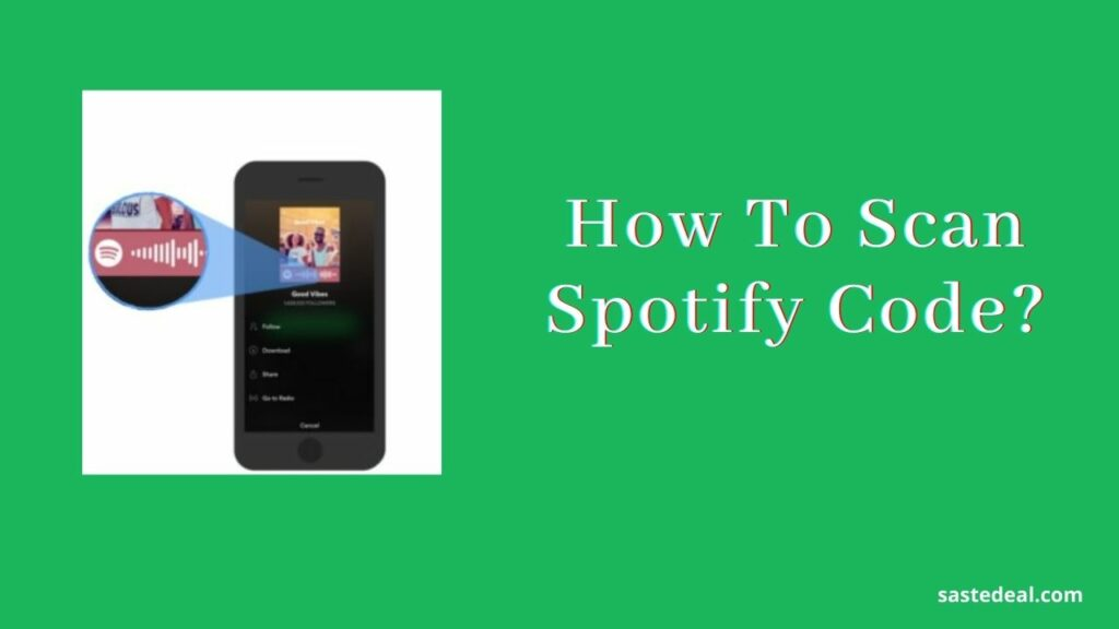 How To Scan Spotify Code