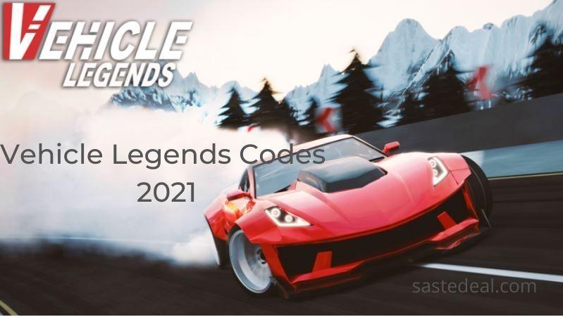 Vehicle Legends Redeem Codes 2021
