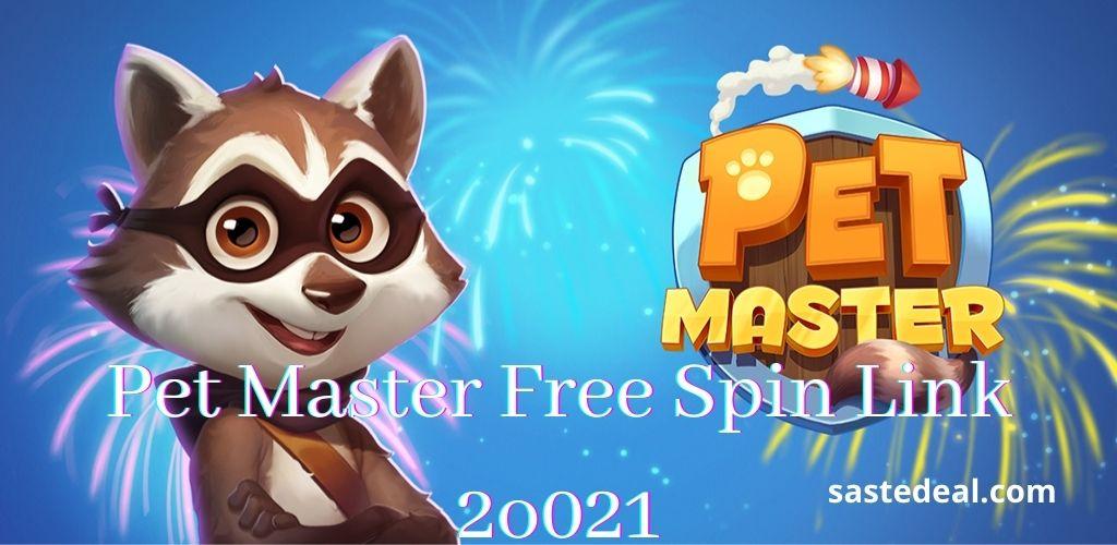 Pet Master Free Spin Link