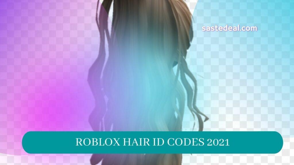 Roblox Hair ID Code 2021