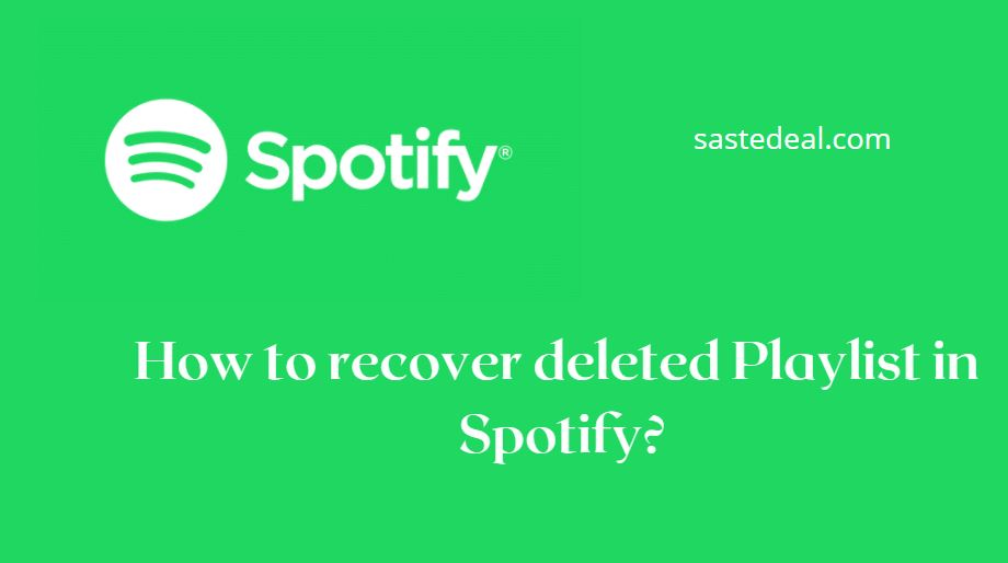 Recover Playlists In Spotify